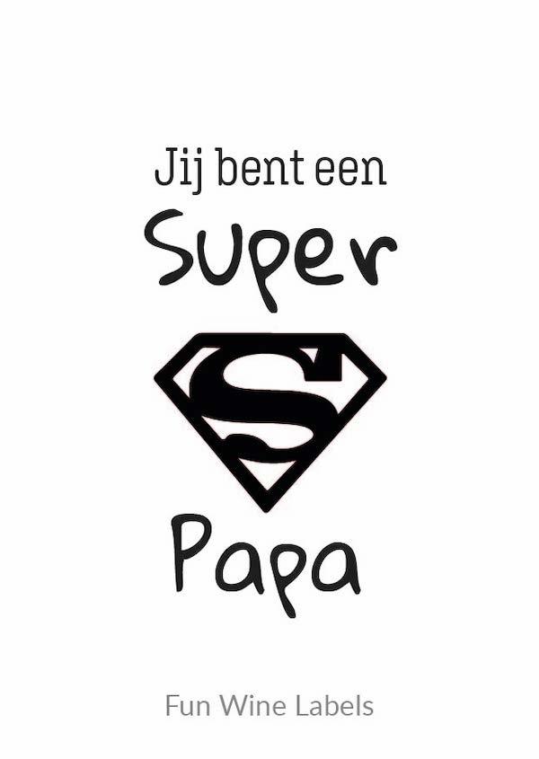 design wijnetiket super papa